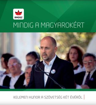Mindig a magyarokért - Kelemen Hunor a Szövetség két évéről