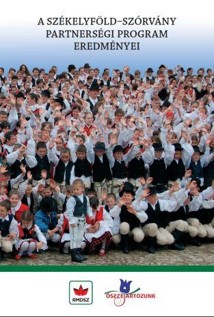 Összetartozunk - A Székelyföld-Szórvány Partnerségi Program eredményei