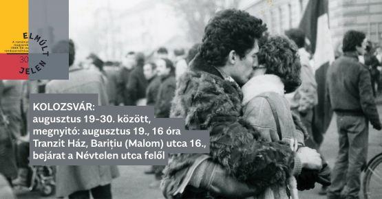 Elmúlt Jelen – a romániai magyarok 1989-90-es rendszerváltása kiállítás megnyitó